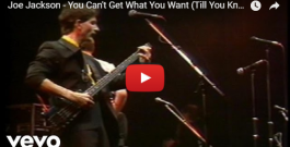 """WATCH: Joe Jackson – """"You Can't Get What You Want (Till You Know What You Want)"""" – 1988"""