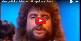 """WATCH: George Baker Selection with """"Una Paloma Blanca""""- LIVE"""