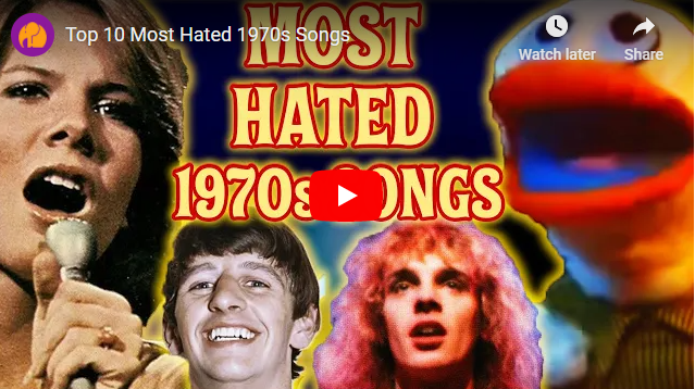Top 10 Most Hated 1970s Songs